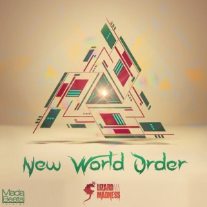 Lizard Madness – New world order EP