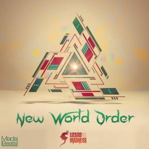 Lizard Madness – New world order EP